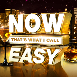 Various Artists - NOW That's What I Call Easy