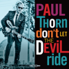 Paul Thorn - Don't Let the Devil Ride  artwork