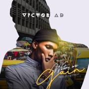 Wetin We Gain - Victor AD