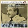 El Alma Musical de RCA: Chava Flores (Remastered)