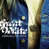 Absolute Hits, Great White