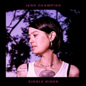 Jenn Champion - Coming for You