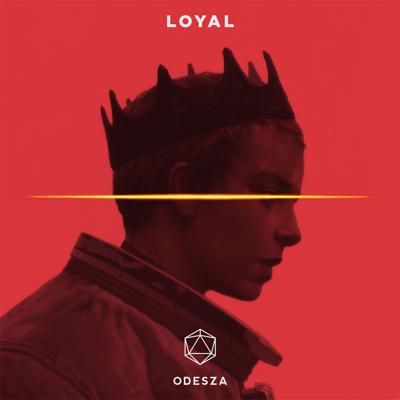 Loyal - ODESZA song