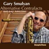 Gary Smulyan - Tale of the Fingers