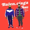 Balenciaga feat Yxng Bane Kojo Funds Don Elito Single