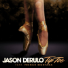 Jason Derulo - Tip Toe (feat. French Montana) artwork