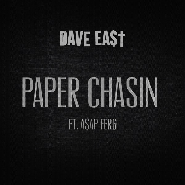 Paper Chasin (feat. A$AP Ferg) - Single
