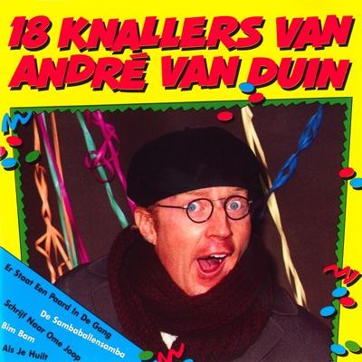 18 Knallers - Andre van Duin