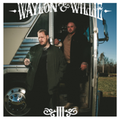 Waylon & Willie III - Jelly Roll & Struggle Jennings