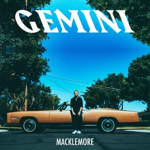 MACKLEMORE (FEAT. SKYLAR GREY)