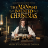 Mychael Danna - The Man Who Invented Christmas (Original Motion Picture Soundtrack) artwork