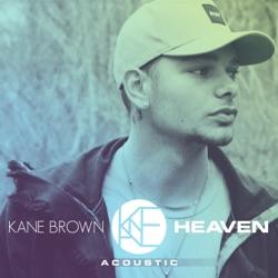 View album Kane Brown - Heaven (Acoustic) - Single