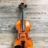 Violin Covers, Pt. VI - Daniel Jang