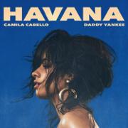 Havana (Remix) - Camila Cabello & Daddy Yankee - Camila Cabello & Daddy Yankee