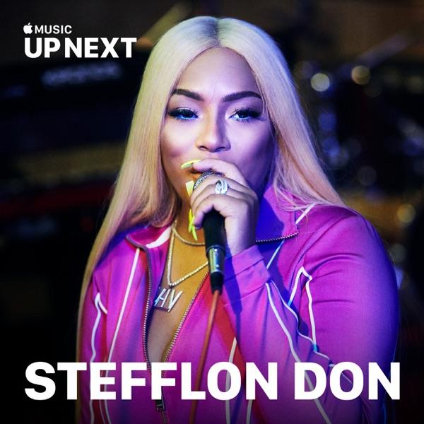 Up Next Session: Stefflon Don - Single