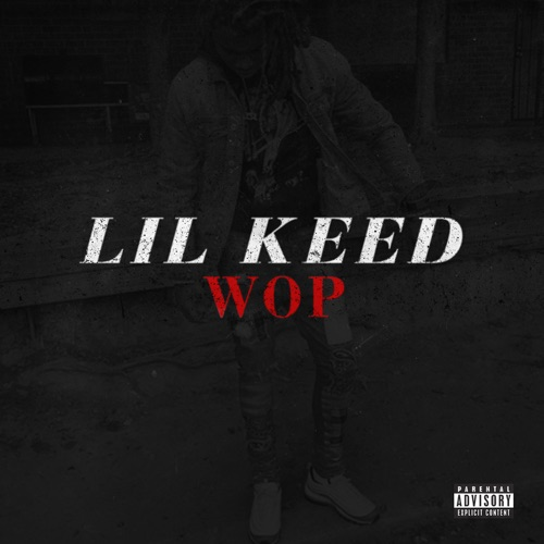 Lil Keed - Wop - Single