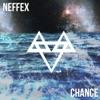 NEFFEX - Chance