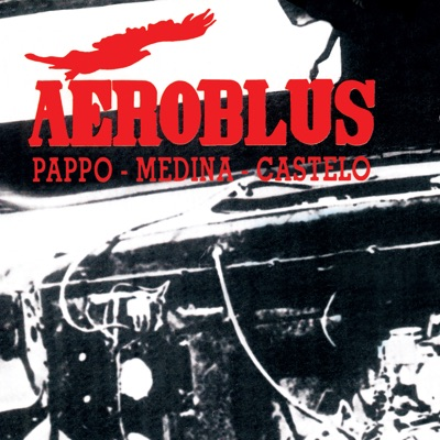 Aeroblus (Rock Argento) [Remastered] - Aeroblus