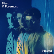 First & Foremost - Plested