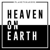 Planetshakers - Heaven on Earth artwork
