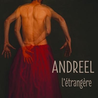 L'étrangère - Andreel