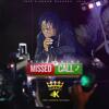 Rygin King - Missed Call artwork