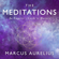 Marcus Aurelius, Ancient Renewal & Sam Torode - translator - The Meditations: An Emperor's Guide to Mastery (Unabridged)