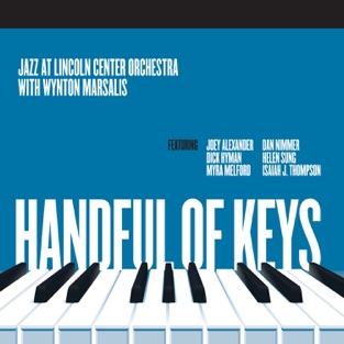 Handful of Keys – Jazz at Lincoln Center Orchestra & Wynton Marsalis