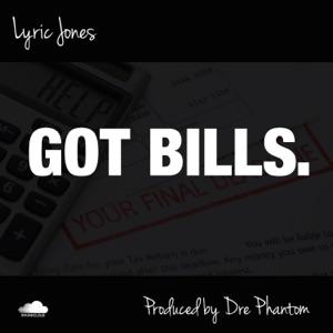 Lyric Jones - Got Bills.