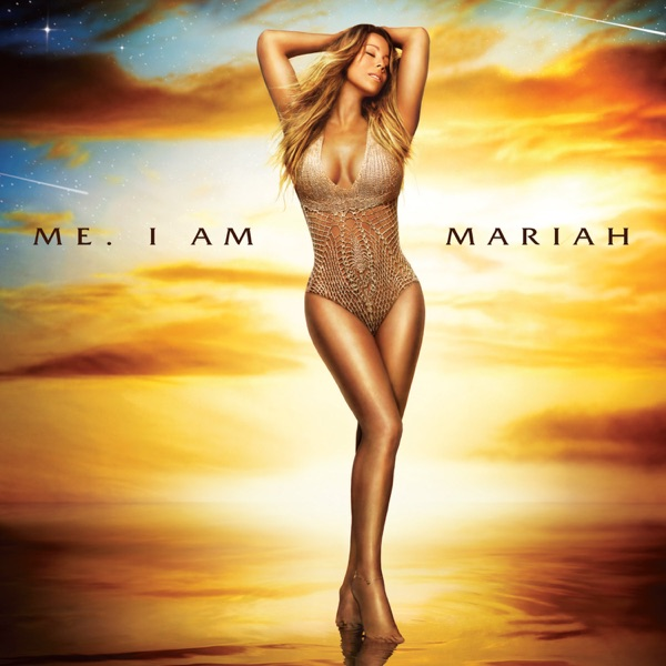 Me. I Am Mariah…The Elusive Chanteuse - Mariah Carey