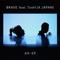 BRAVE feat. Toshl (X JAPAN)