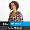 SER Sexual Mallorca (Cadena SER)