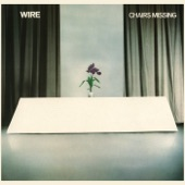 Wire - Being Sucked In Again