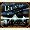 Erik Larson - The Devil in the White City: Murder, Magic, and Madness at the Fair That Changed America (Abridged)  artwork