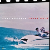 Paul Carrack - Life in a Bubble