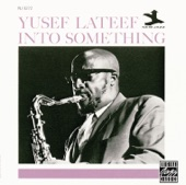 Yusef Lateef - You've Changed
