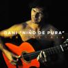 "Pura Gloria - Dani ""Niño de Pura"""