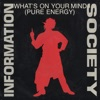 What s on Your Mind Pure Energy Single