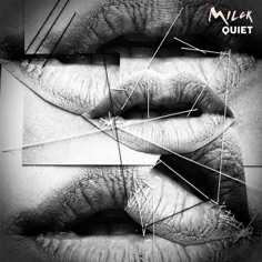 Download MILCK - Quiet | Mp3 download