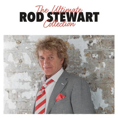 The Ultimate Collection - Rod Stewart