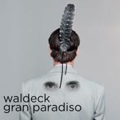 Waldeck - Gran Paradiso
