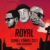 Royal - Separ, Strapo & Čis T