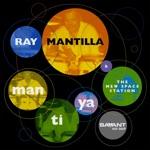 Ray Mantilla & The New Space Station - Mantilla's Jam Too
