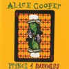 Prince of Darkness, Alice Cooper