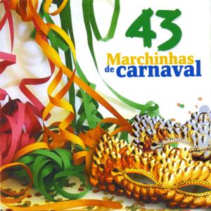 Banda Carnavalesca Brasileira - 43 Marchinhas de Carnaval