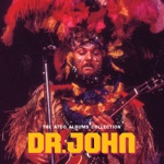 Dr. John - Mama Roux (Remastered)
