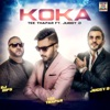 Koka feat Juggy D DJ Dips Single