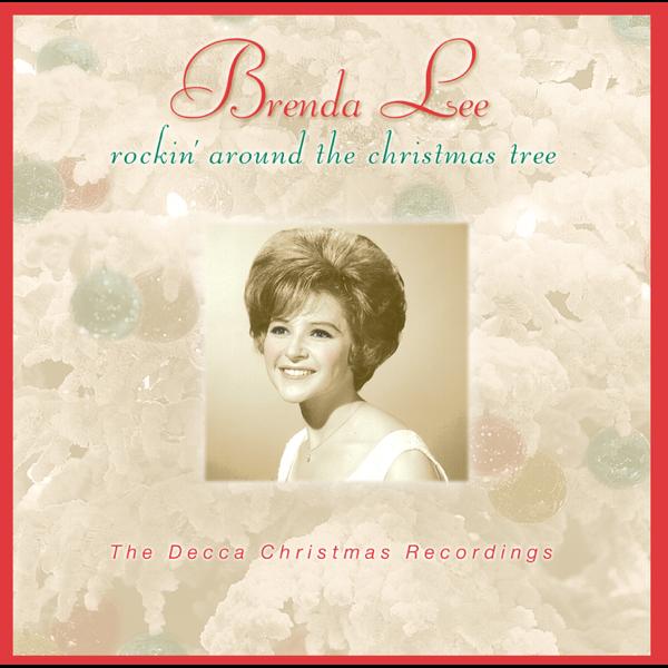 Who Sang Rockin Around The Christmas Tree.Rockin Around The Christmas Tree By Brenda Lee