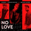 No Love (feat. Bryant Myers) - Single, Noriel, Prince Royce & Trap Capos