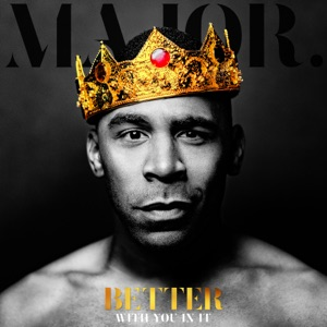 Better With You in It - Single Mp3 Download